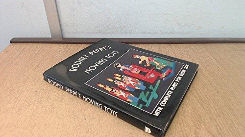 9780237449667: Rodney Peppe's Moving Toys
