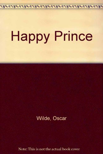 9780237455286: Happy Prince