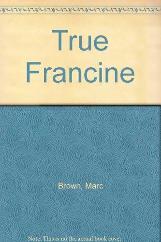 9780237456351: True Francine