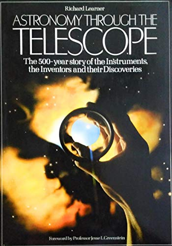 Astronomy Through the Telescope
