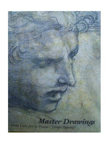 9780237456740: Master Drawings: From Cave Art to Picasso