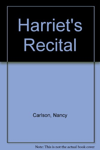 9780237457471: Harriet's Recital