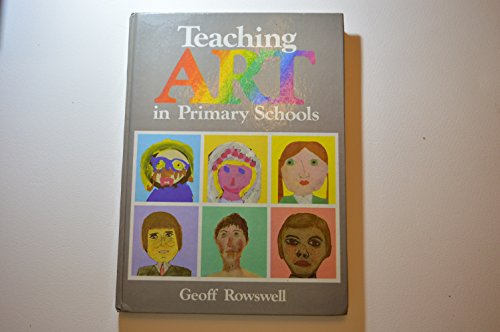 9780237457488: Teaching Art in Primary Schools: Development Through Activities