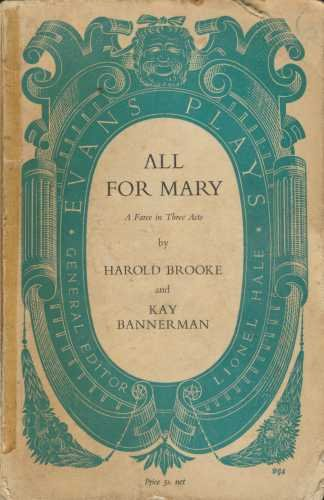 9780237490461: All for Mary: Play