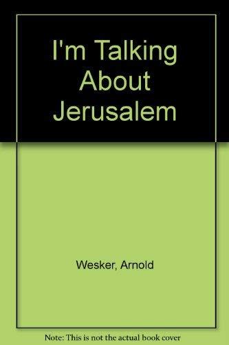 9780237491895: I'm Talking About Jerusalem