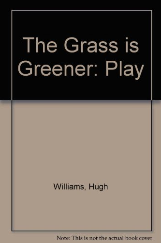 9780237491925: The Grass is Greener: Play