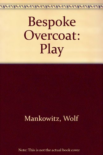 9780237493806: The Bespoke Overcoat: A Play in One Act