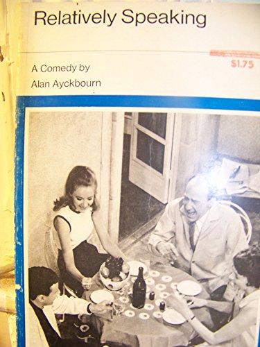 Relatively Speaking (Evans drama library) (0237494833) by Alan Ayckbourn