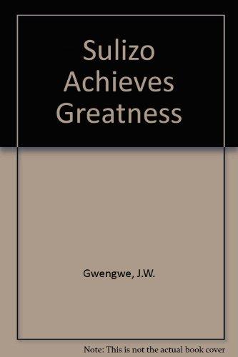 9780237498238: Sulizo Achieves Greatness