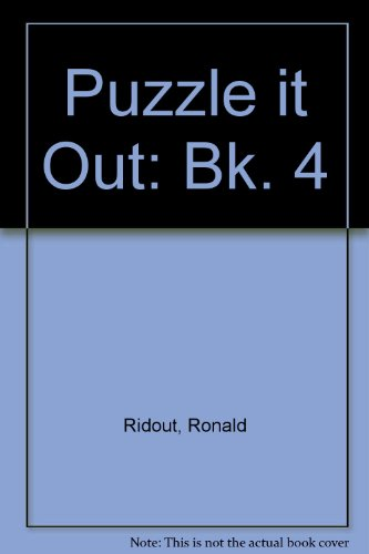 Puzzle it Out: Bk. 4 (9780237499525) by Ridout, Ronald