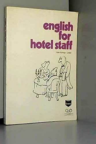 9780237502164: English for Hotel Staff