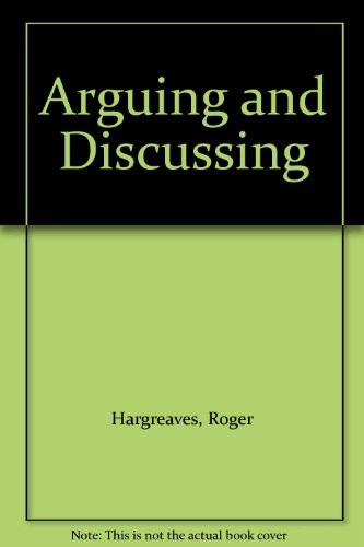 9780237504236: Arguing and Discussing