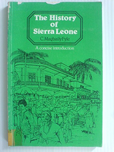 9780237505080: The History of Sierra Leone
