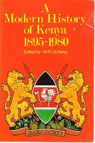 9780237510824: A Modern History of Kenya, 1885-1980