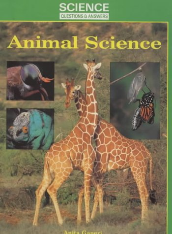 9780237512453: Animal Science (Science Questions & Answers)