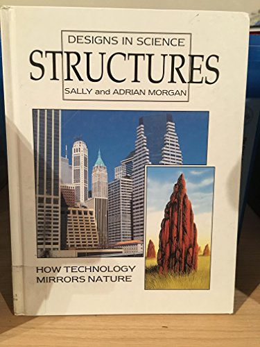 9780237512590: Structures (Designs in Science)