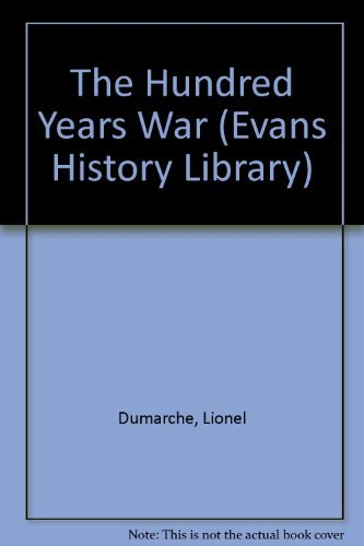 9780237512798: The Hundred Years War (Evans History Library)