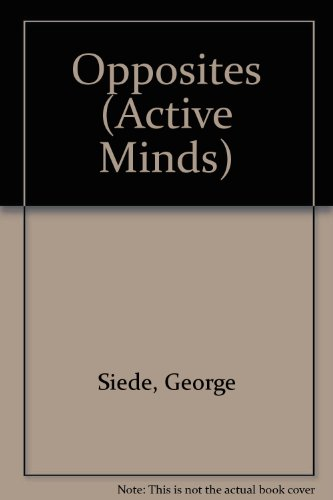 9780237513221: Opposites (Active Minds)