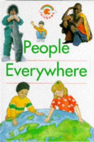 9780237513344: People Everywhere (Rainbows)