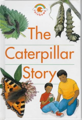 9780237513535: The Caterpillar Story (Red Rainbows Science)