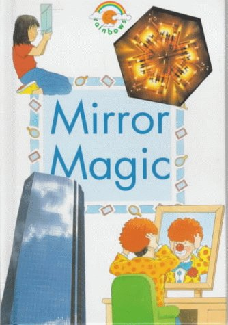 Mirror Magic (Green Rainbows Science) (0237513579) by Paul Humphrey