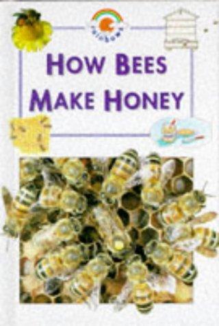 9780237513634: Bees Make Honey (Rainbows Blue) (Blue Rainbow)