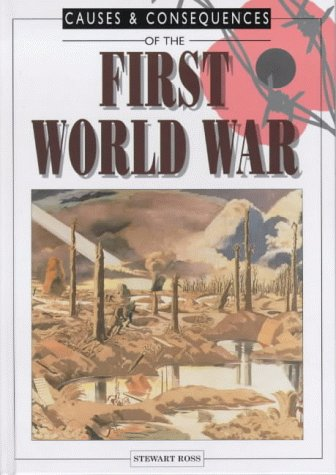 9780237513702: First World War (Causes & consequences)