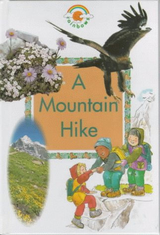 A Mountain Hike (Green Rainbows Geography) (0237513978) by Paul Humphrey