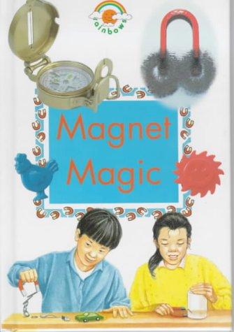 9780237514099: Magnet Magic (Green Rainbows Science)