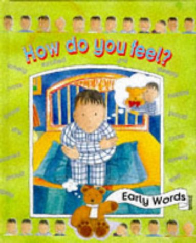 9780237514327: How Do You Feel? (Early Words)