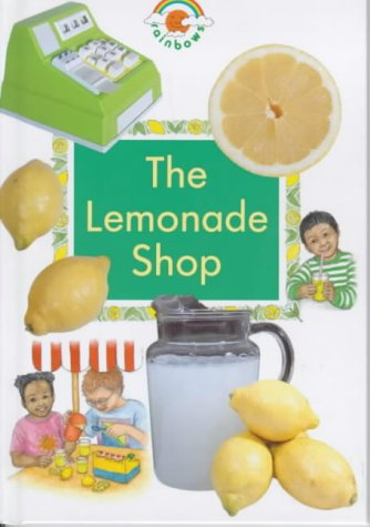 The Lemonade Shop (Green Rainbows Geography) (9780237514624) by Paul Humphrey