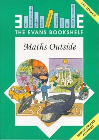 9780237515003: Maths Outside: Key Stage 2 (The Evans Bookshelf)