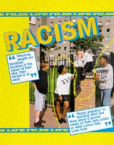 9780237515126: Racism (Life Files)