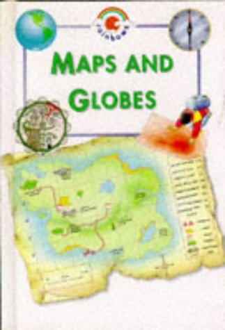 9780237515522: Maps and Globes (Blue Rainbow)