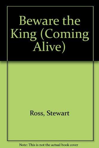 9780237516369: Beware the King