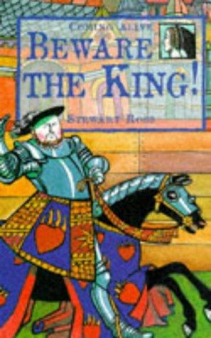 9780237516376: Beware the King