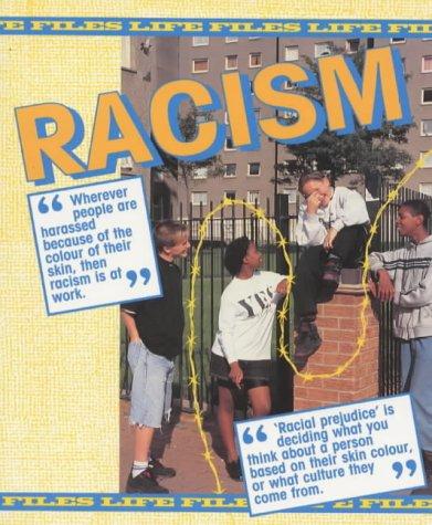 9780237516543: Racism (Life Files Series)