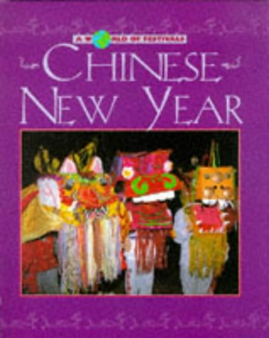 9780237516727: Chinese New Year (A World of Festivals)