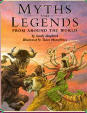 9780237516840: Myths and Legends from Around the World