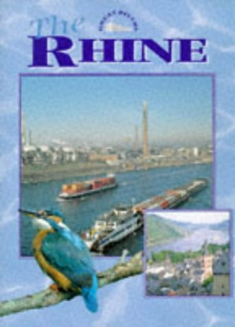 9780237516871: The Rhine (Great Rivers)