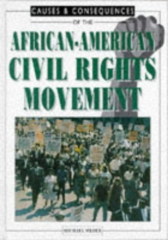 9780237516994: African-American Civil Rights (Causes & consequences)