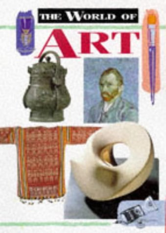 9780237517014: The World of Art (The World Of series)