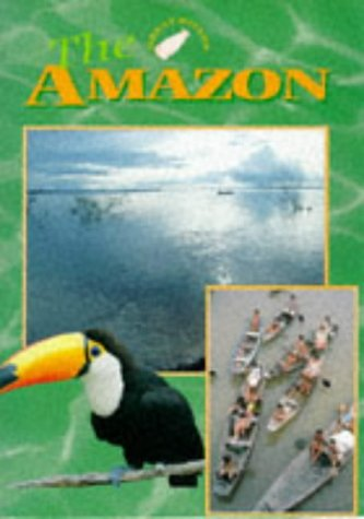 9780237517212: The Amazon (Great Rivers)