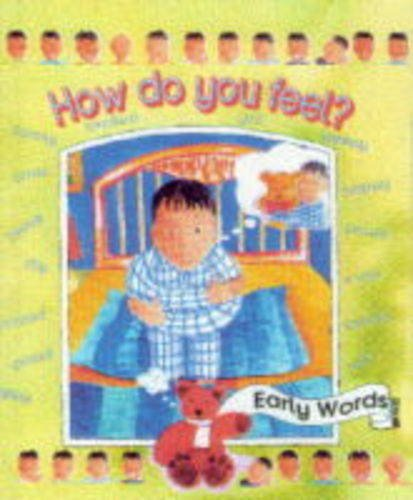 9780237518882: How Do You Feel? (Early Words Big Books)