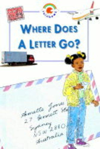 9780237519292: Where Does a Letter Go? (Big Book) (Rainbows blue bigbooks)