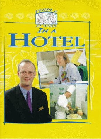 People at Work in a Hotel: Deborah Fox