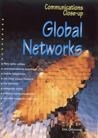 9780237519841: Global Networks (Communications Close-up)