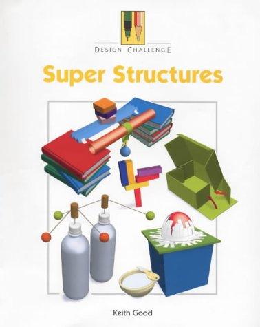 9780237519872: Design Challenge: Super Structures