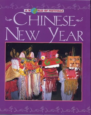 9780237520694: Chinese New Year (A World of Festivals)