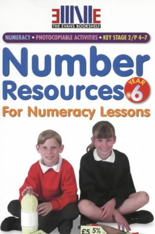 Number Resources for Numeracy Lessons: Year 6 (The Evans Bookshelf): Annie Owen